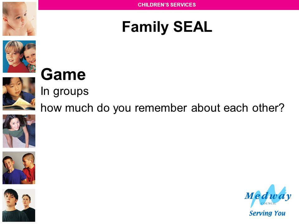 Game In groups Family SEAL how much do you remember about each other
