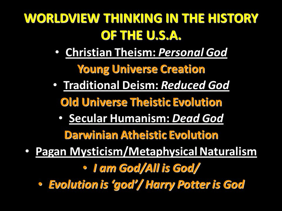 WORLDVIEW THINKING IN THE HISTORY OF THE U.S.A.