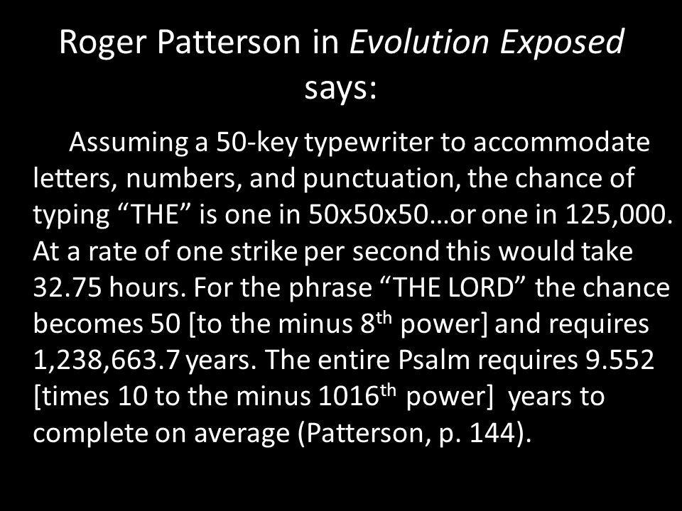 Roger Patterson in Evolution Exposed says: