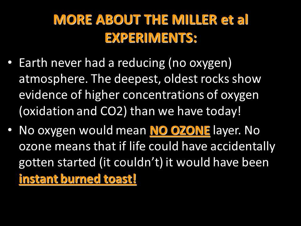 MORE ABOUT THE MILLER et al EXPERIMENTS: