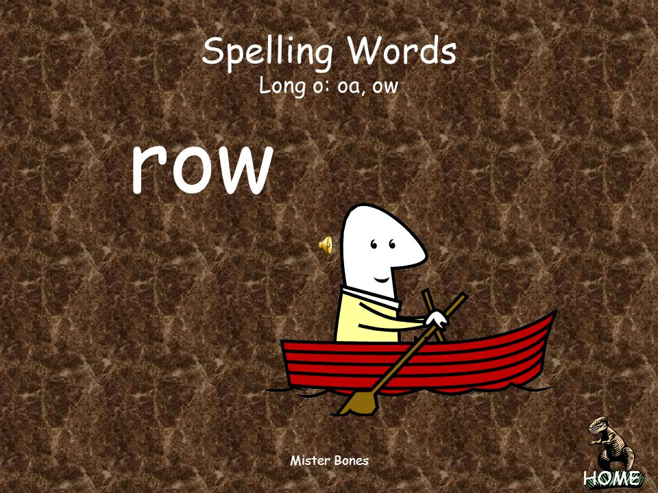 Spelling Words Long o: oa, ow