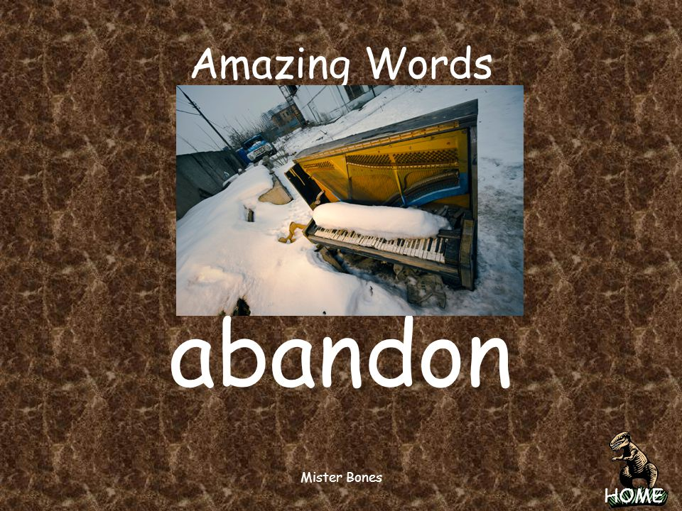 Amazing Words abandon Mister Bones