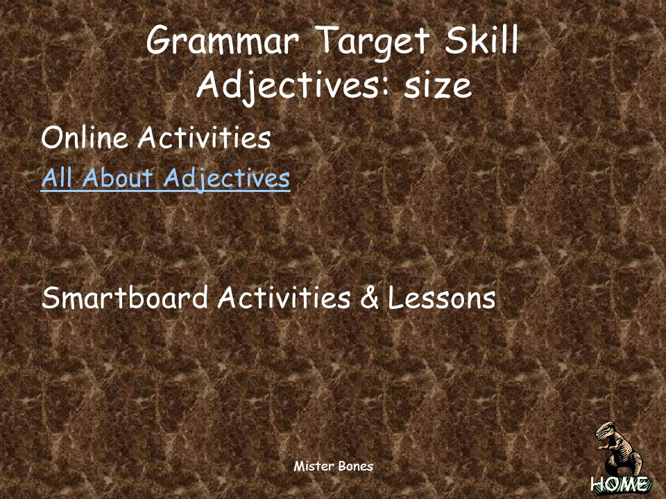 Grammar Target Skill Adjectives: size