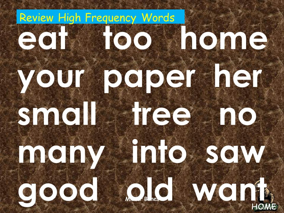 eat too home your paper her small tree no many into saw good old want