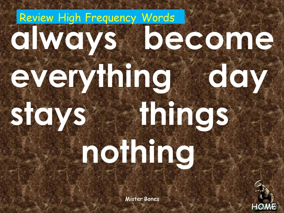 always become everything day stays things nothing