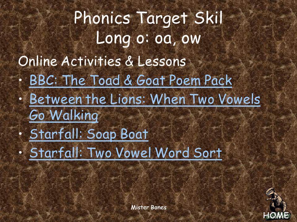 Phonics Target Skil Long o: oa, ow