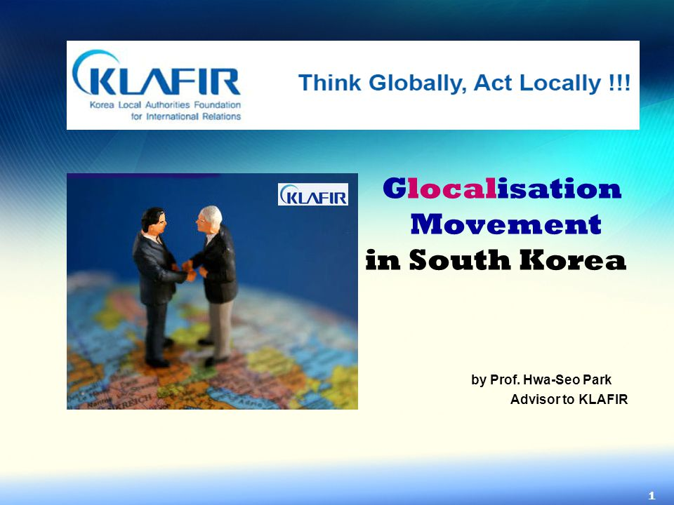 Glocalisation Movement in South Korea by Prof. Hwa-Seo Park