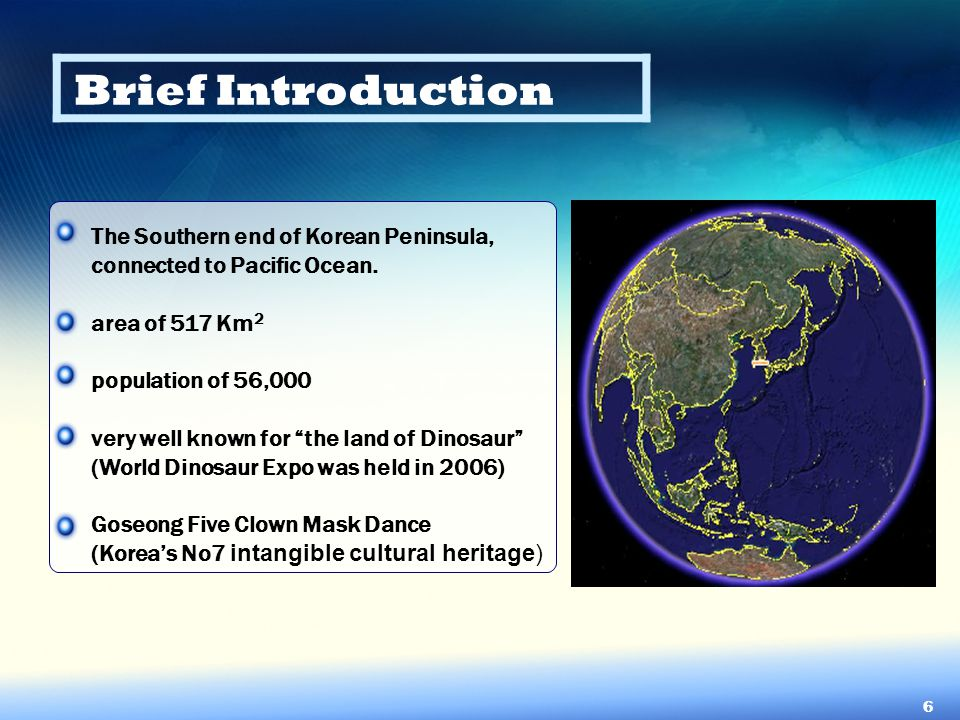 Brief Introduction The Southern end of Korean Peninsula,
