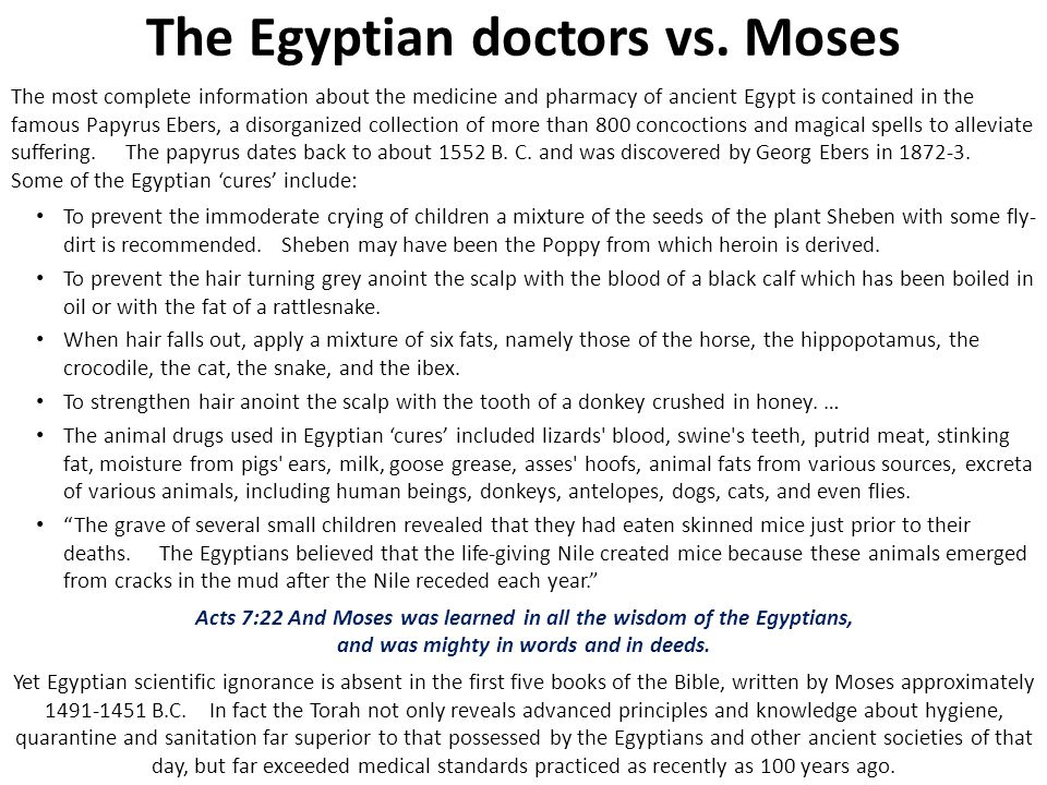 The Egyptian doctors vs. Moses
