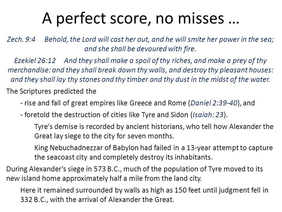 A perfect score, no misses …