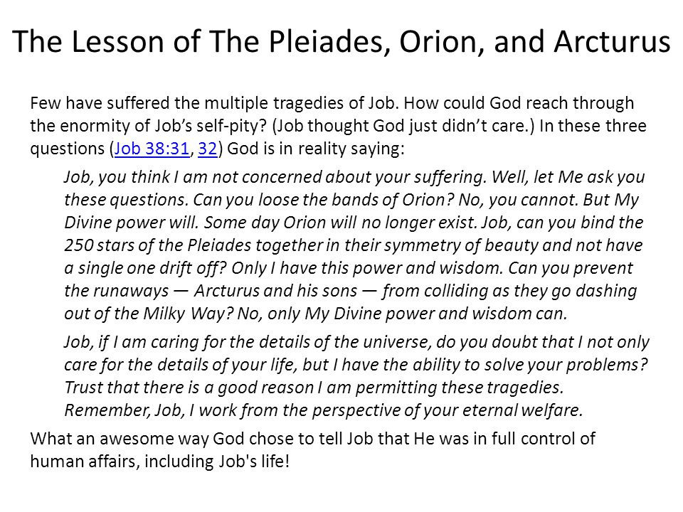The Lesson of The Pleiades, Orion, and Arcturus