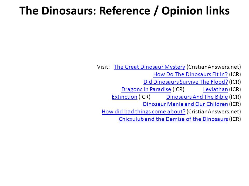 The Dinosaurs: Reference / Opinion links