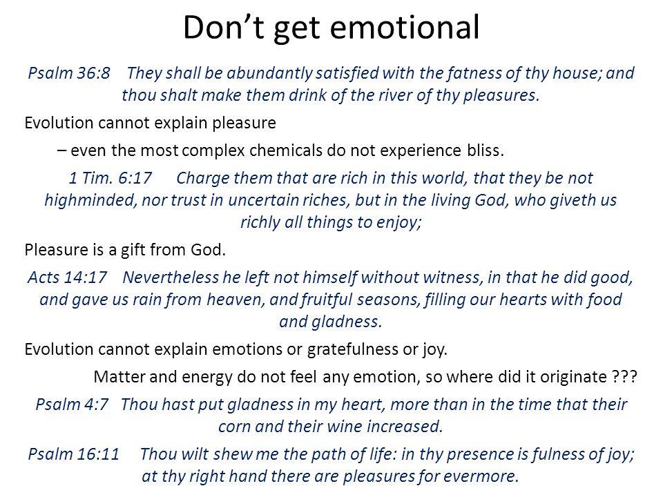 Don't get emotional
