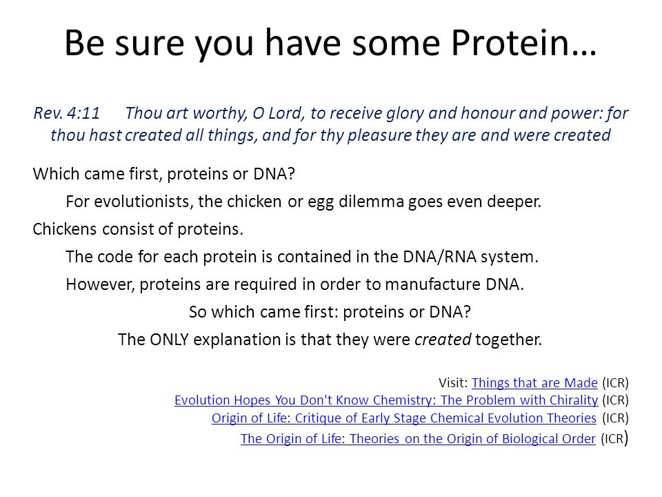 Be sure you have some Protein…