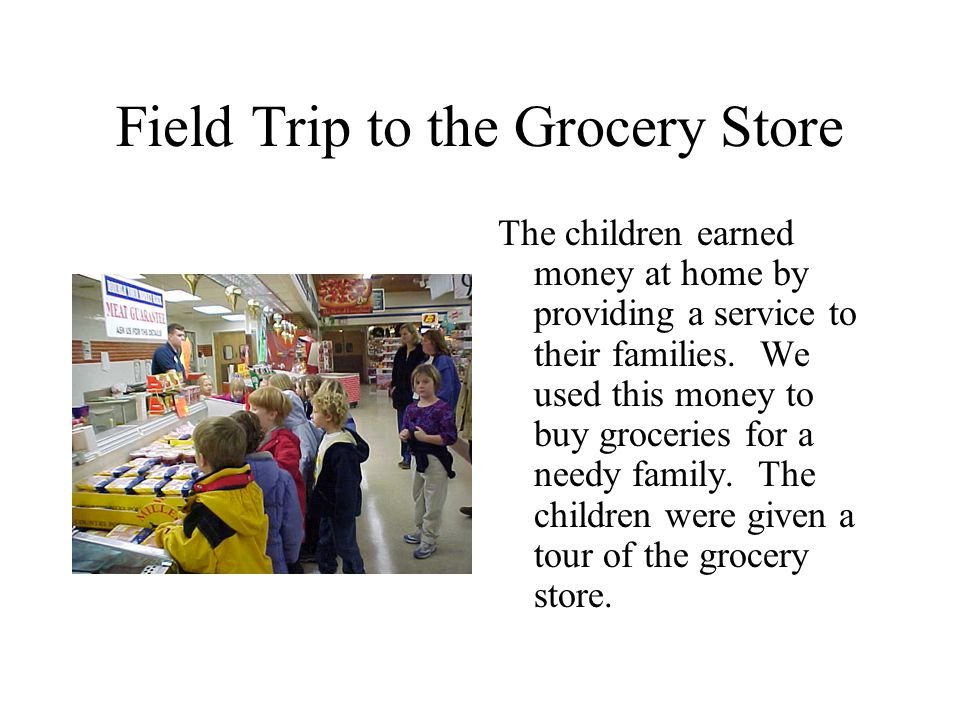 Field Trip to the Grocery Store