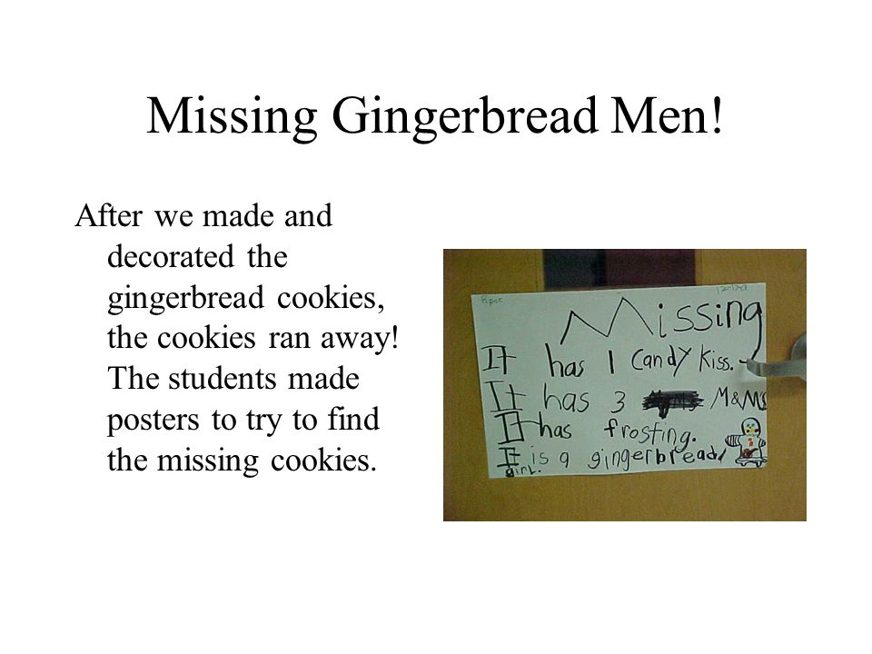 Missing Gingerbread Men!