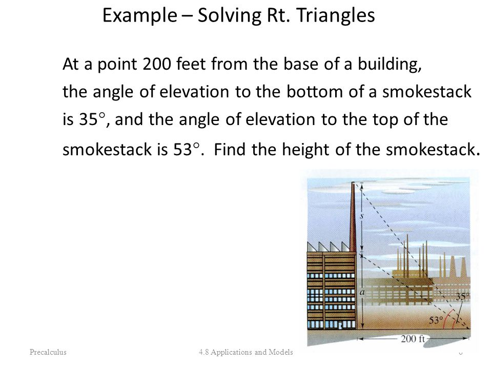 Example – Solving Rt. Triangles