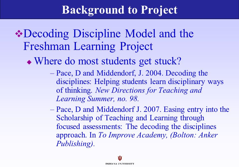 Decoding Discipline Model and the Freshman Learning Project