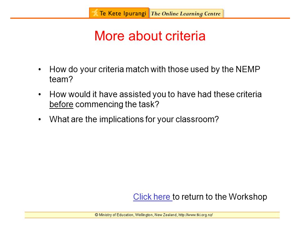 More about criteria How do your criteria match with those used by the NEMP team