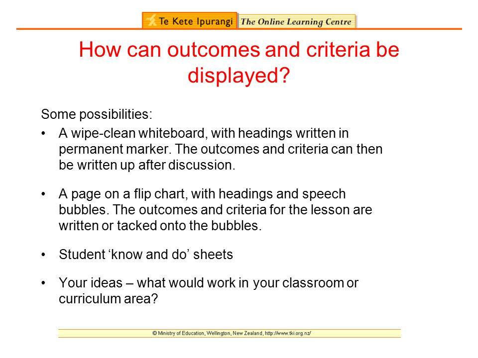How can outcomes and criteria be displayed