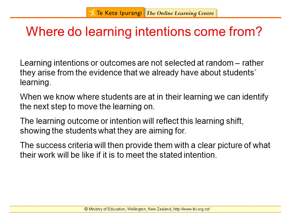 Where do learning intentions come from