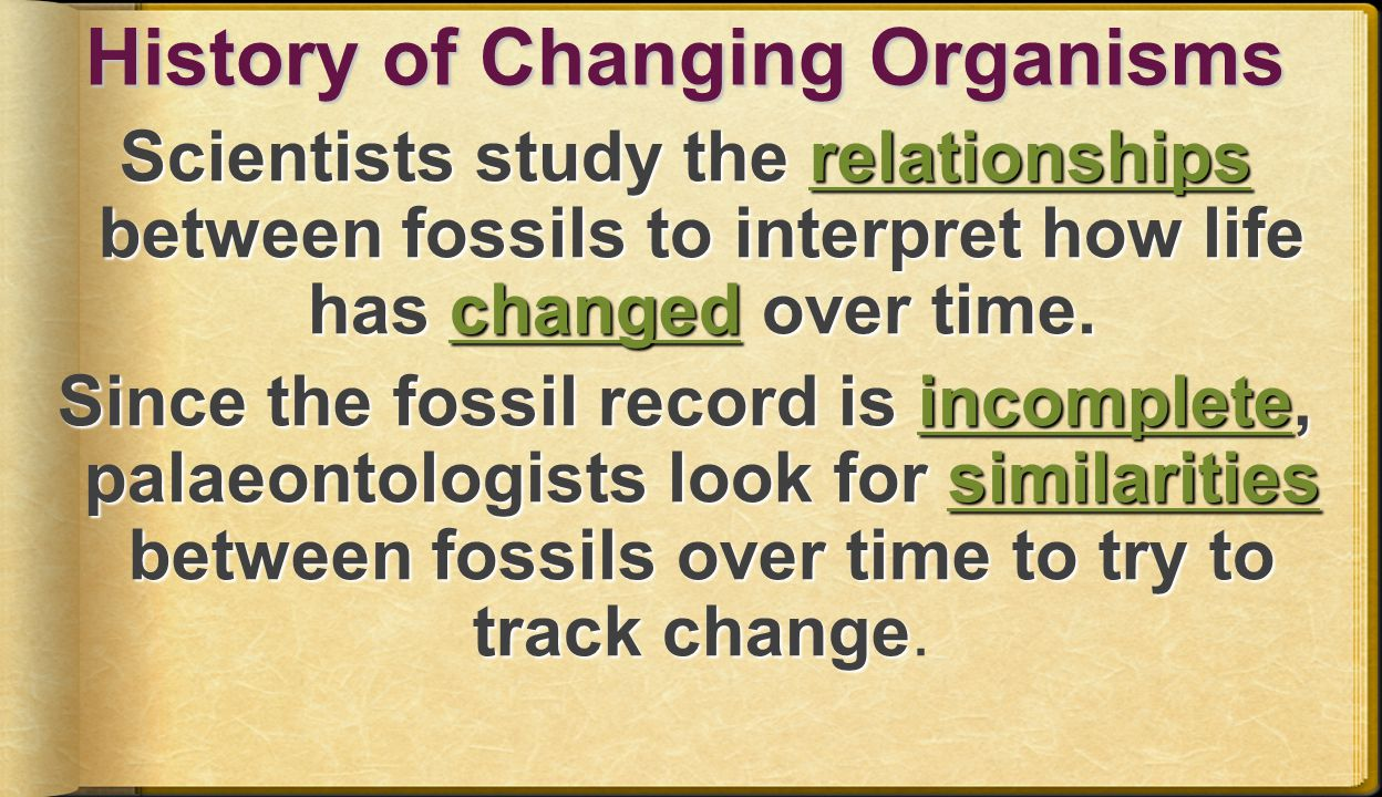 History of Changing Organisms