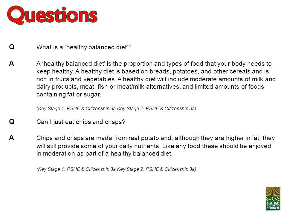 Q What is a 'healthy balanced diet'