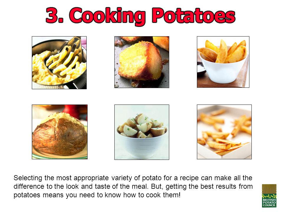 Selecting the most appropriate variety of potato for a recipe can make all the difference to the look and taste of the meal.