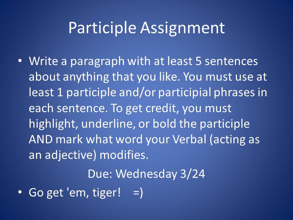 Participle Assignment