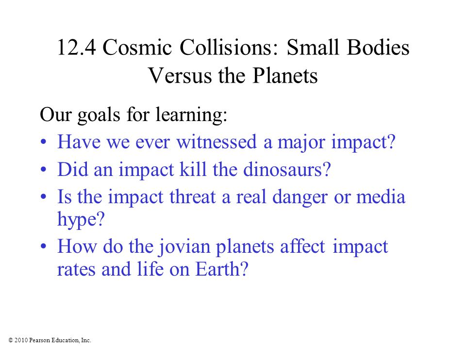 12.4 Cosmic Collisions: Small Bodies Versus the Planets