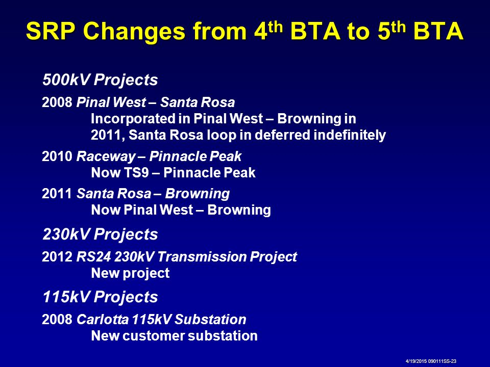 SRP Changes from 4th BTA to 5th BTA