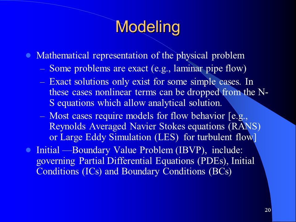 Modeling Mathematical representation of the physical problem
