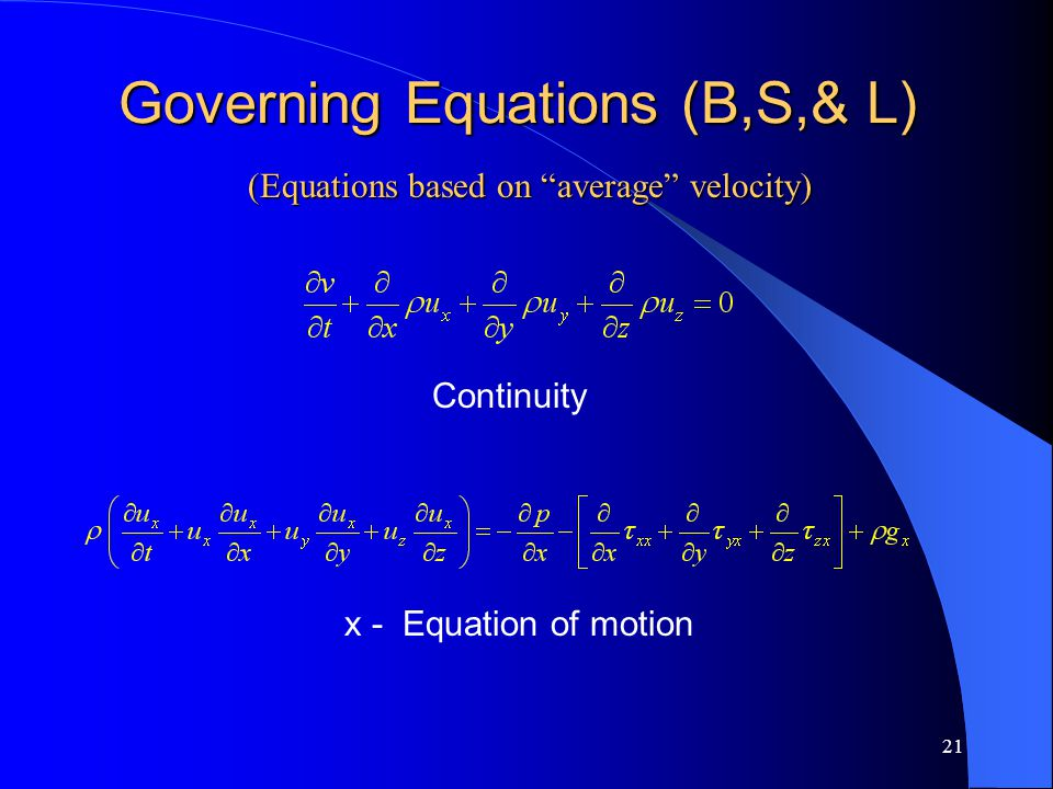 Governing Equations (B,S,& L)