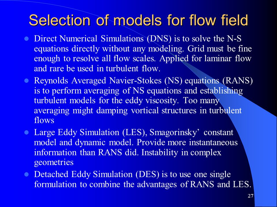 Selection of models for flow field