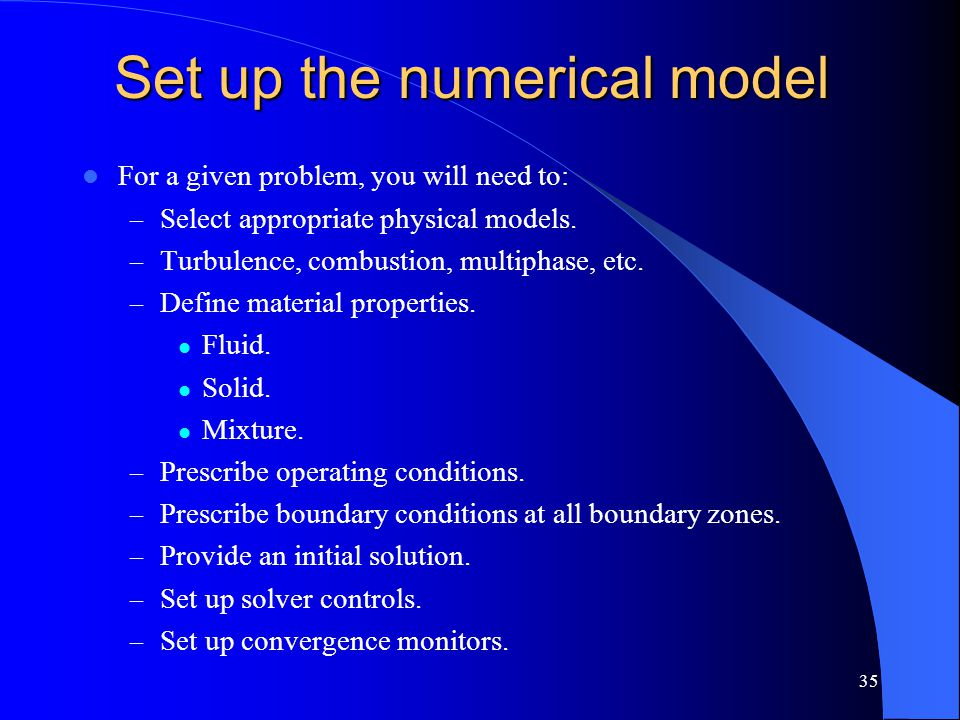 Set up the numerical model