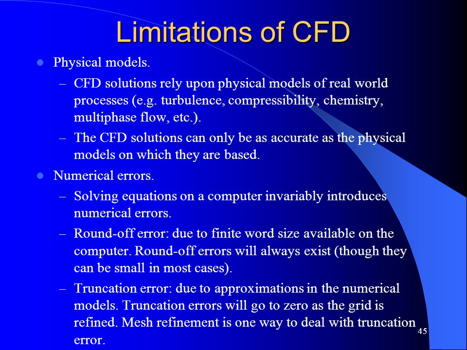Limitations of CFD Physical models.