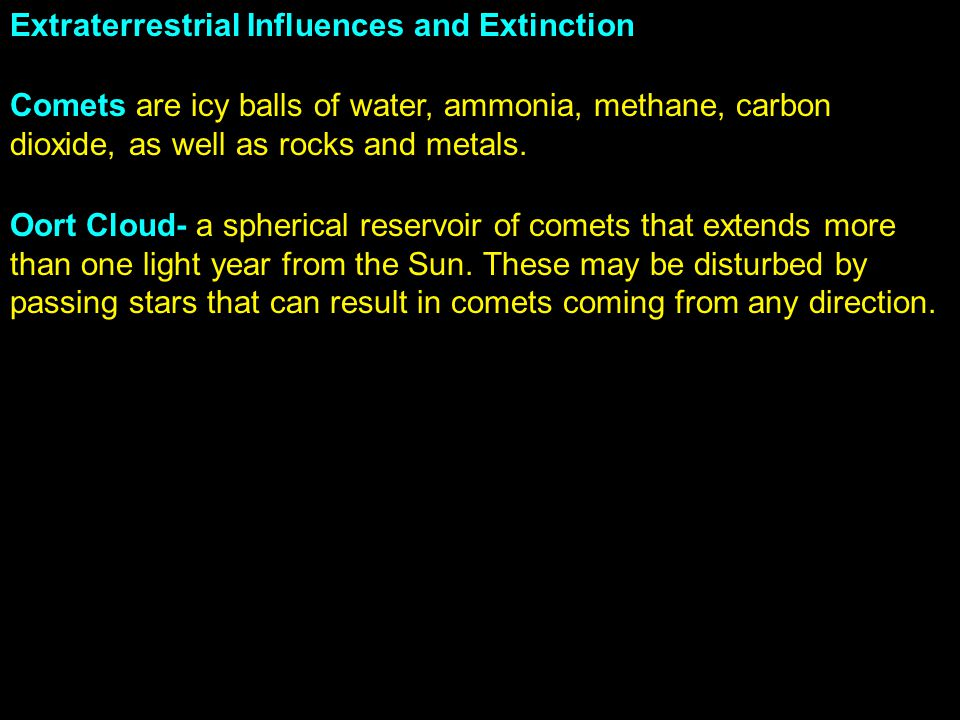 Extraterrestrial Influences and Extinction