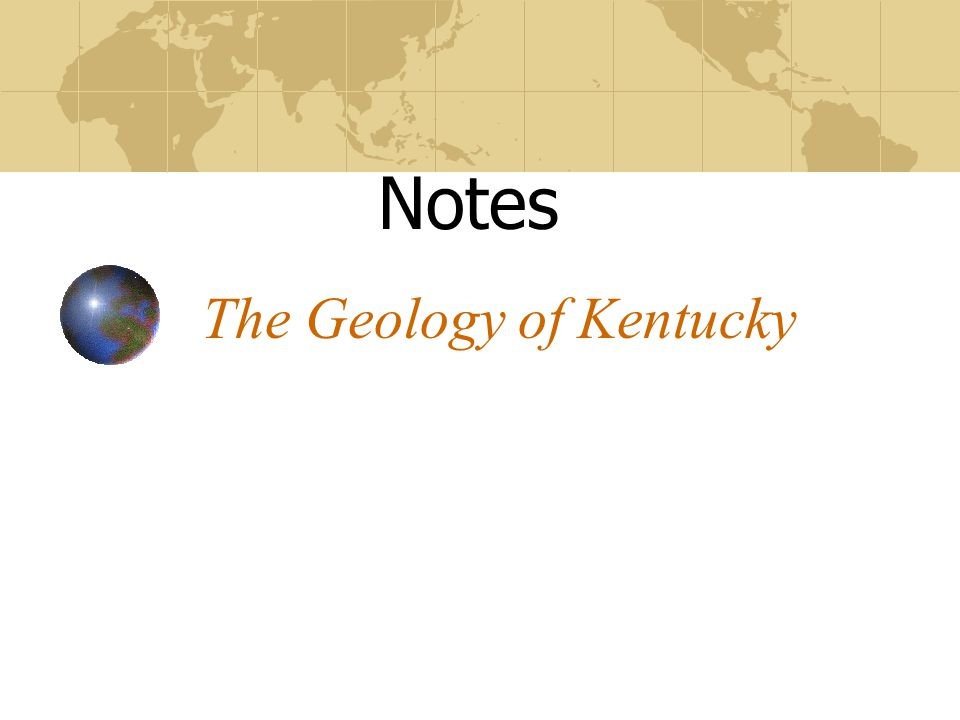 The Geology of Kentucky