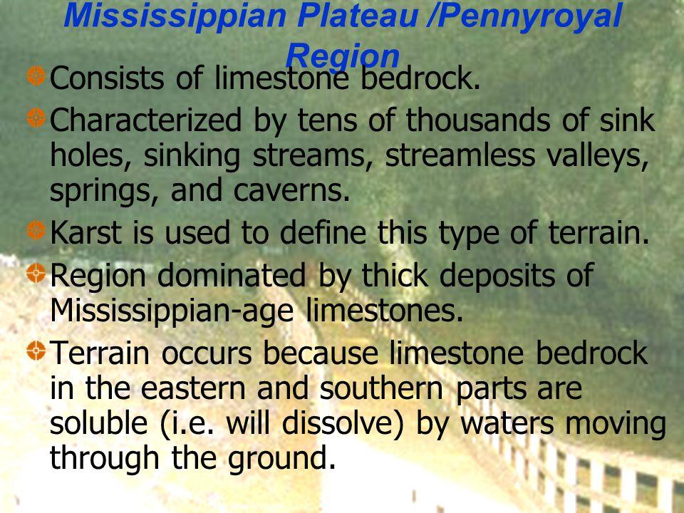 Mississippian Plateau /Pennyroyal Region