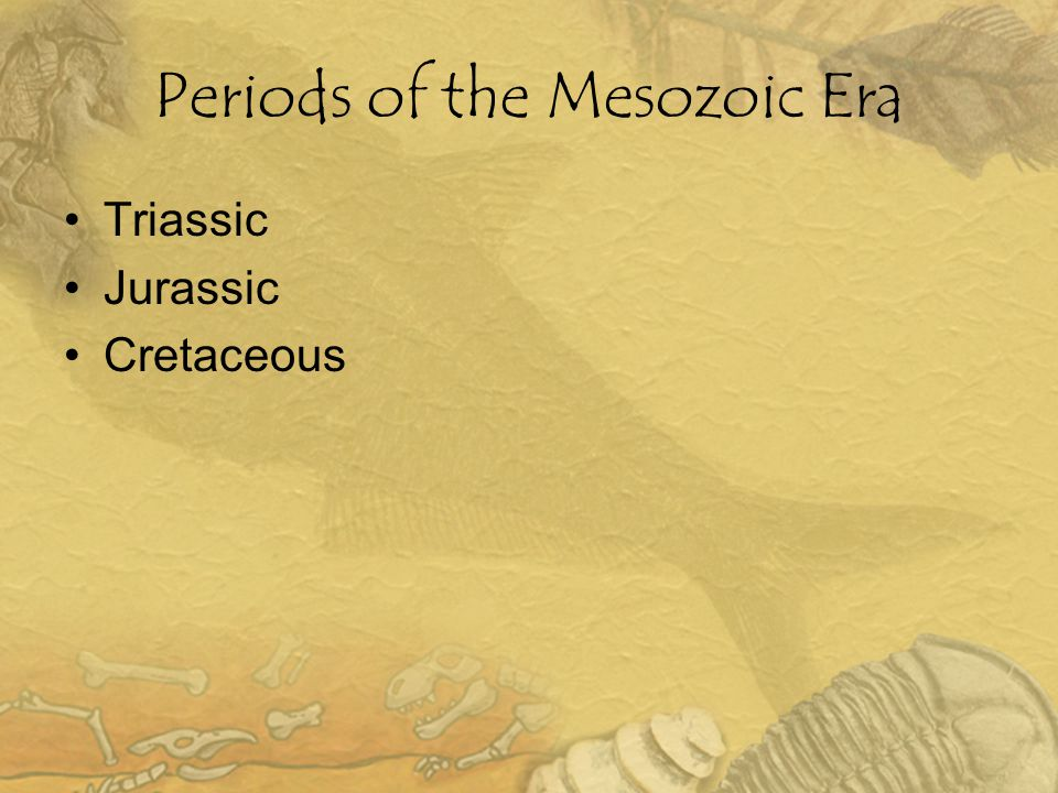 Periods of the Mesozoic Era