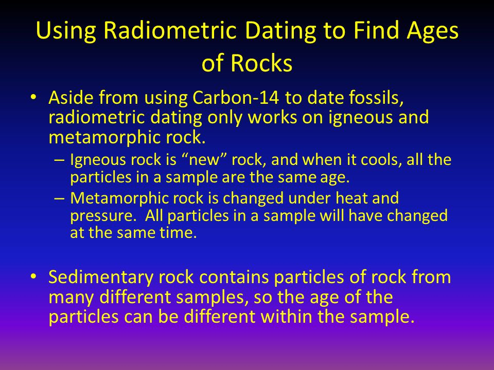 Using Radiometric Dating to Find Ages of Rocks