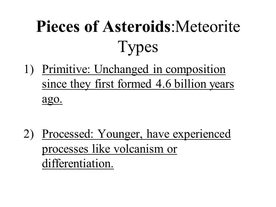 Pieces of Asteroids:Meteorite Types