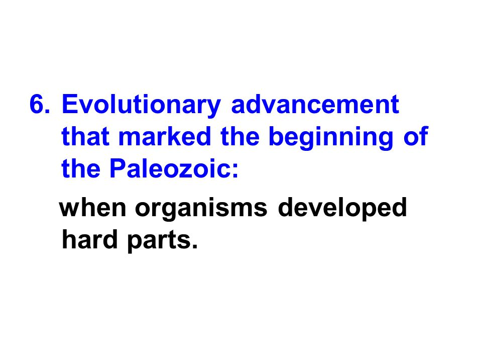 Evolutionary advancement that marked the beginning of the Paleozoic: