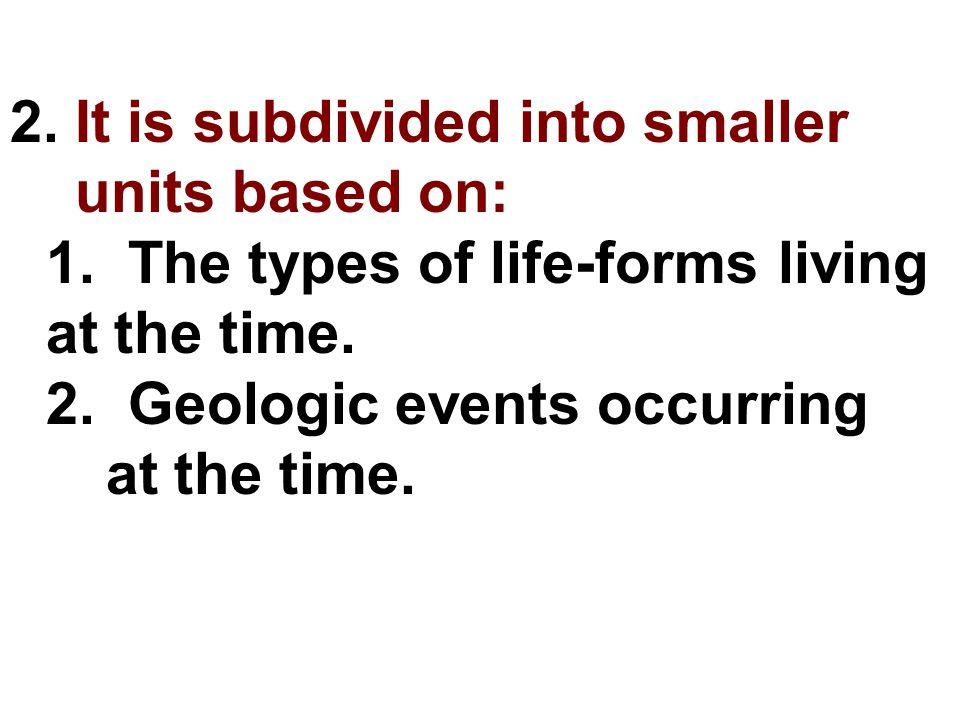 2. It is subdivided into smaller