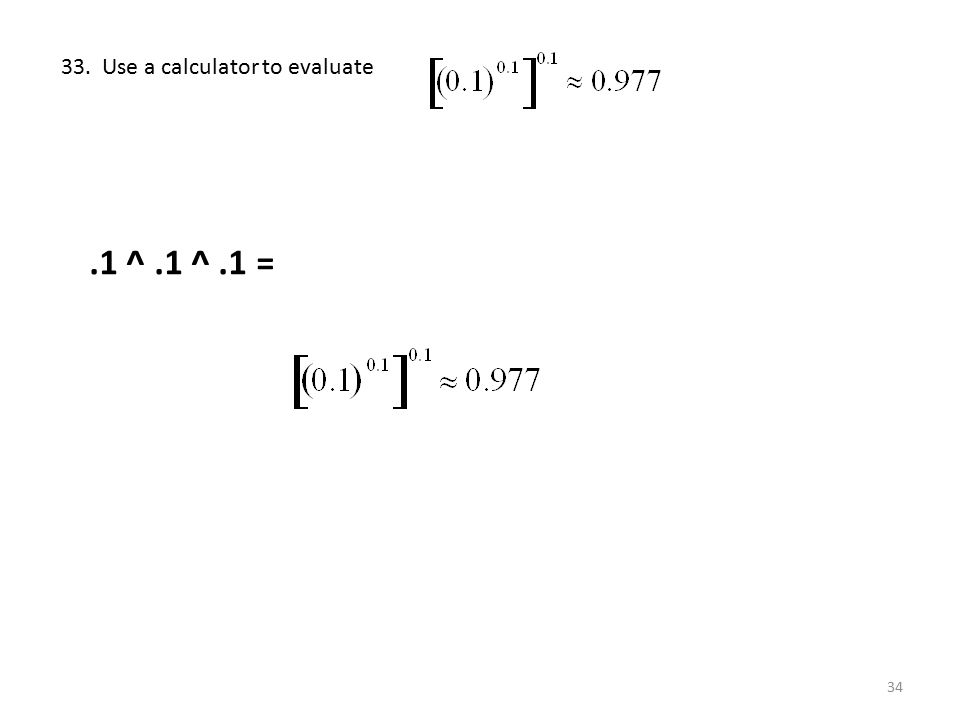 33. Use a calculator to evaluate
