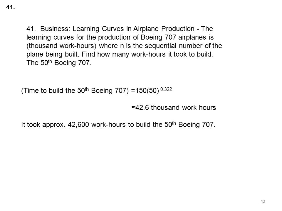 (Time to build the 50th Boeing 707) =150(50)-0.322