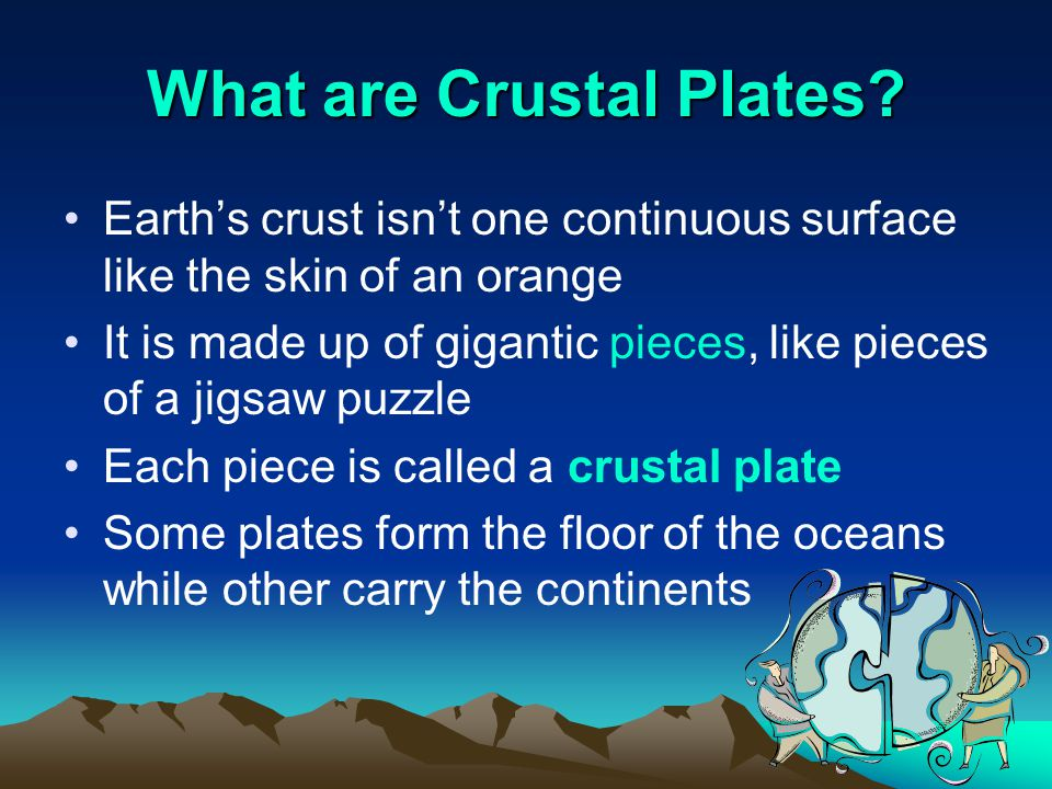 What are Crustal Plates