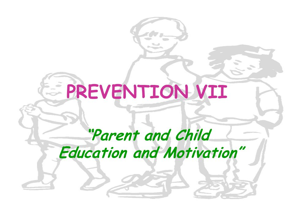 Parent and Child Education and Motivation