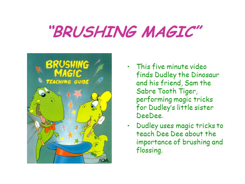 BRUSHING MAGIC