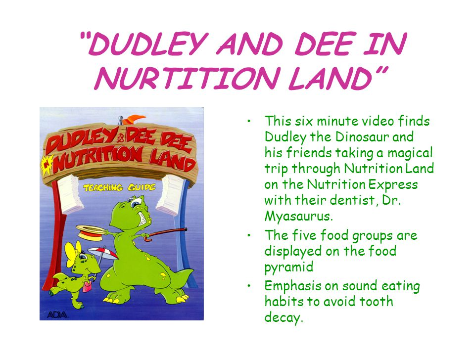 DUDLEY AND DEE IN NURTITION LAND